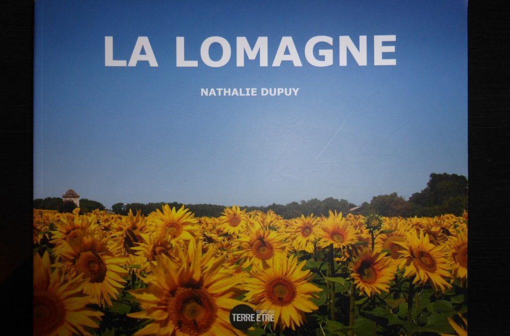 La bibliothèque du gîte s'enrichit d'un nouvel ouvrage : « La Lomagne » entre Tarn-et-Garonne et Gers