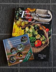 Trésors des terroirs : le guide 2012 des adresses coups de cœur en Tarn-et-Garonne