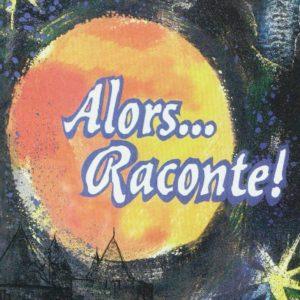 Festival de contes du Tarn-et-Garonne «Alors… raconte!